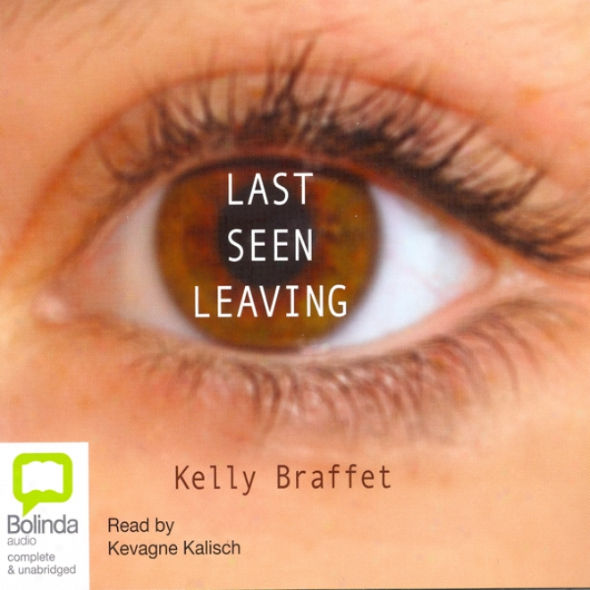 Last Seen Leaving (unabridged)