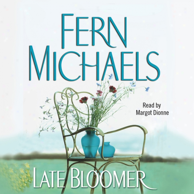 Late Bloomer (unabridged)