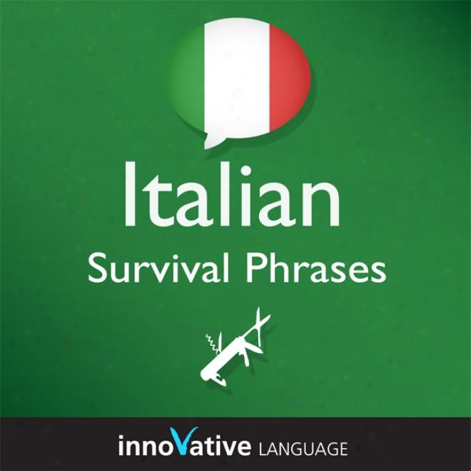 Learn Italian - Survival Phrases Italian, Volume 2: Lessons 31-60 (unabridged)