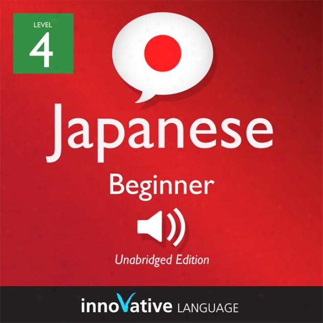 Learn Japanese - Level 5: Upper Beginner Japanese, Convolution 1: Lessons 1-25 (unabridged)