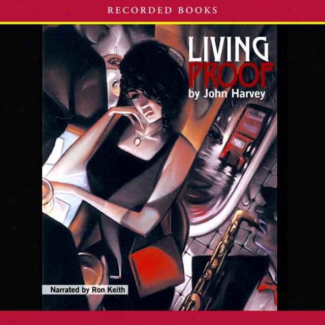 Living Proof: A Charlie Resnick Novel, Book 7 (unabridged)