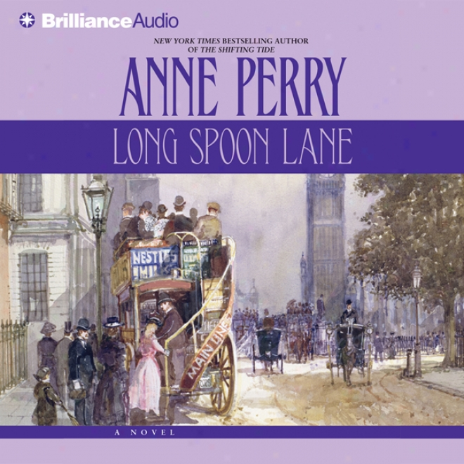 Long Spoon Lane: A Charlotte And Thokas Pitt Novel