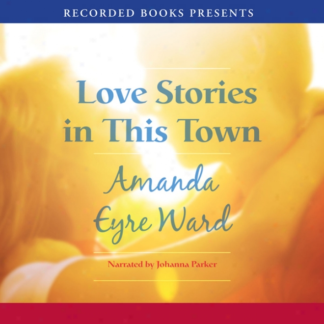 Love Stories In This Town (unabridged)
