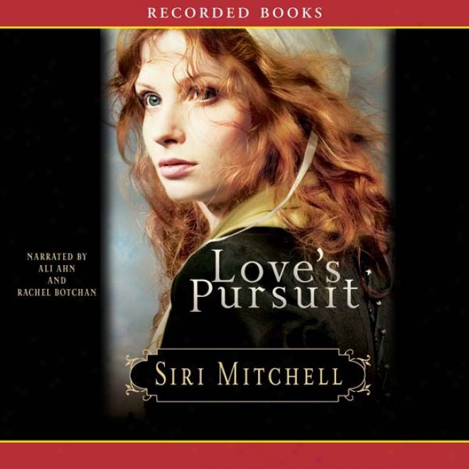 Love's Pursuit (unabridged)