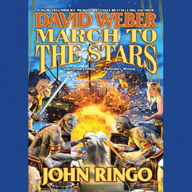 March To The Stars: Chief Roger Series, Book 3 (unabridged)