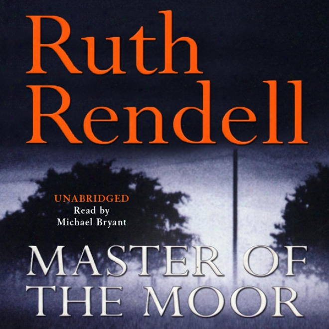 Master Of The Moor (unabridged)