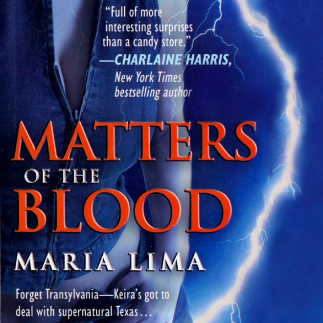 Matters Of The Blood (blood Lines, Book 1) (unabridged)