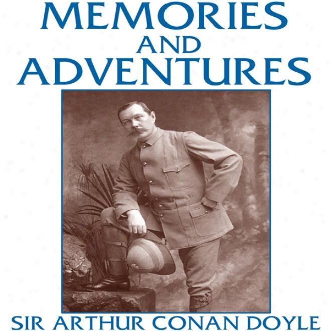 Memories And Adventures (unabridged)