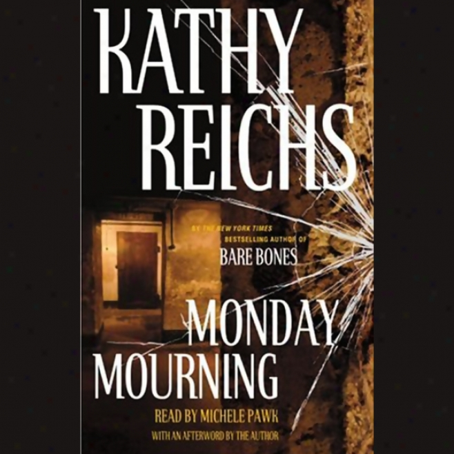 Monday Mourning (unabridged)
