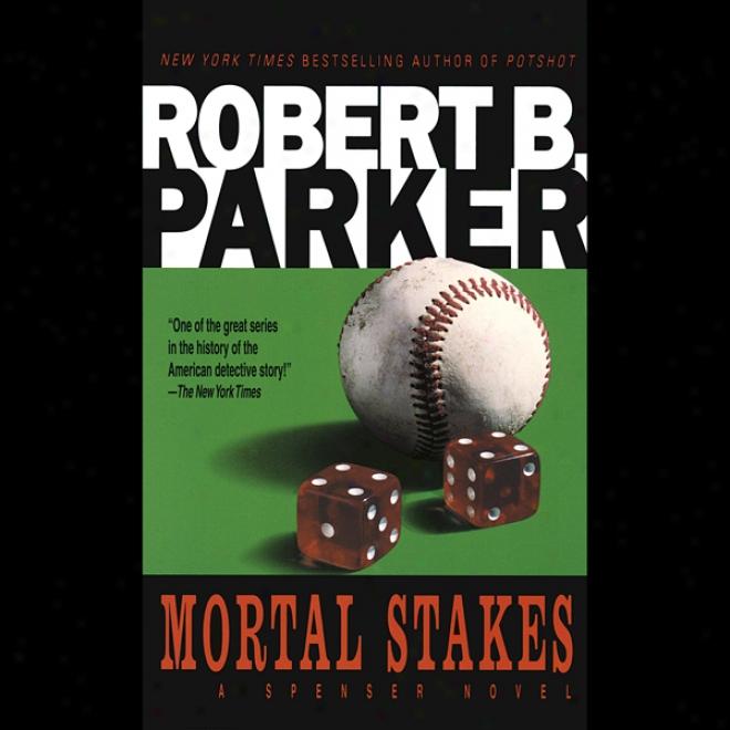 Mortal Stakes (unabridged)