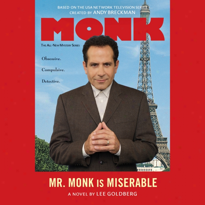 Mr. Monk Is Miserable (unabridged)