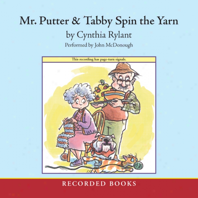 Mr. Putter & Tabby Spin The Yarn (unabridged)