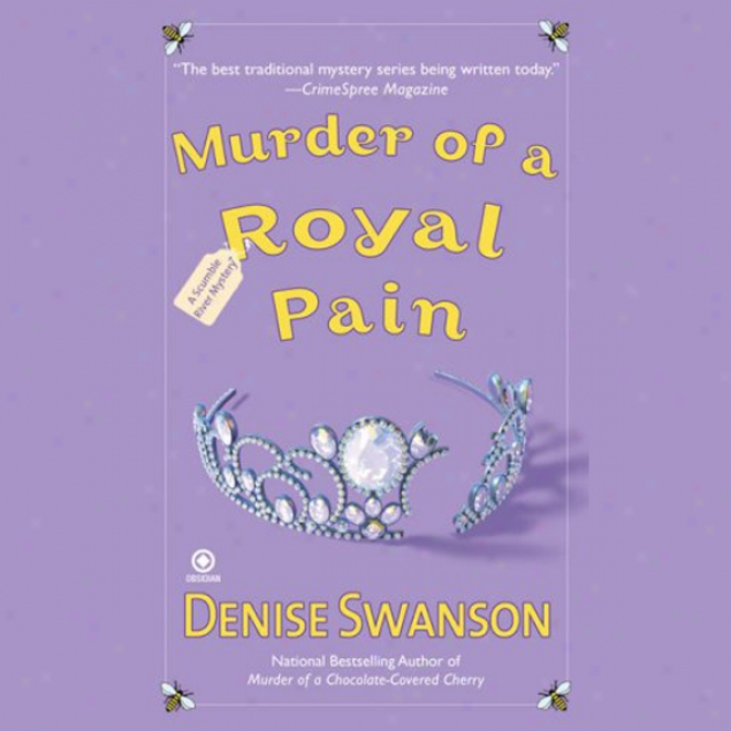 Murder Of A Royal Pain: A Scumble River Mystery (unabridged)