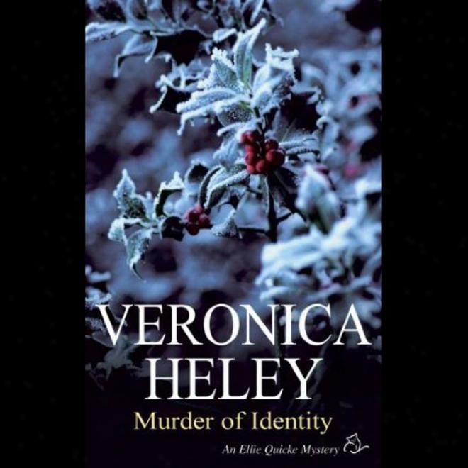 Murder Of Identity (unabridged)
