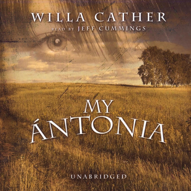 My Antonia (unabridged)