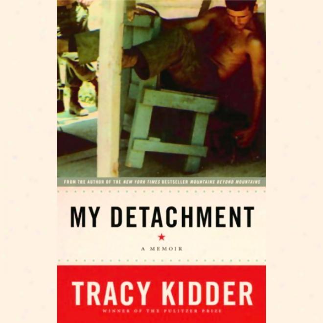 My Detachment: A Memoir (unabridged)