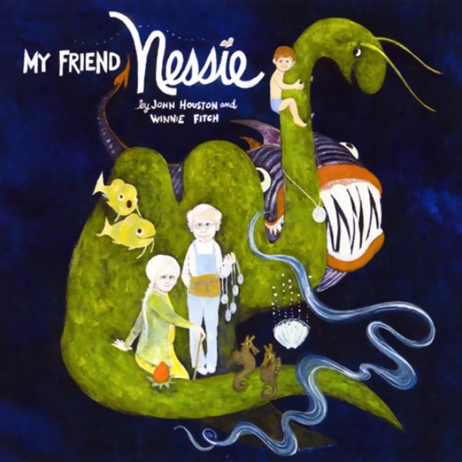 My Friend Nessie