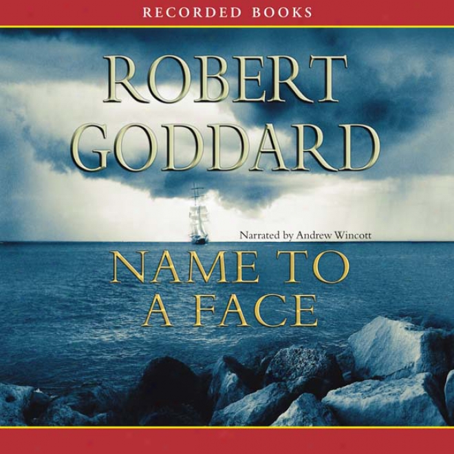 Name To A Face (unabridged)