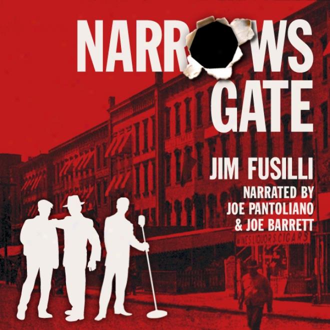 Narrows Gate (unabridged)