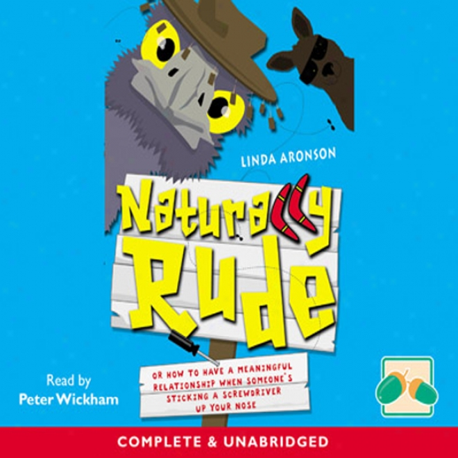 Naturally Rude (unabridged)