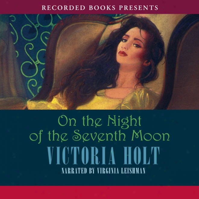 On The Night Of The Seventh Moon (unabridged)