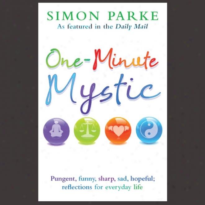 One-minute Mystic (unab5idged)
