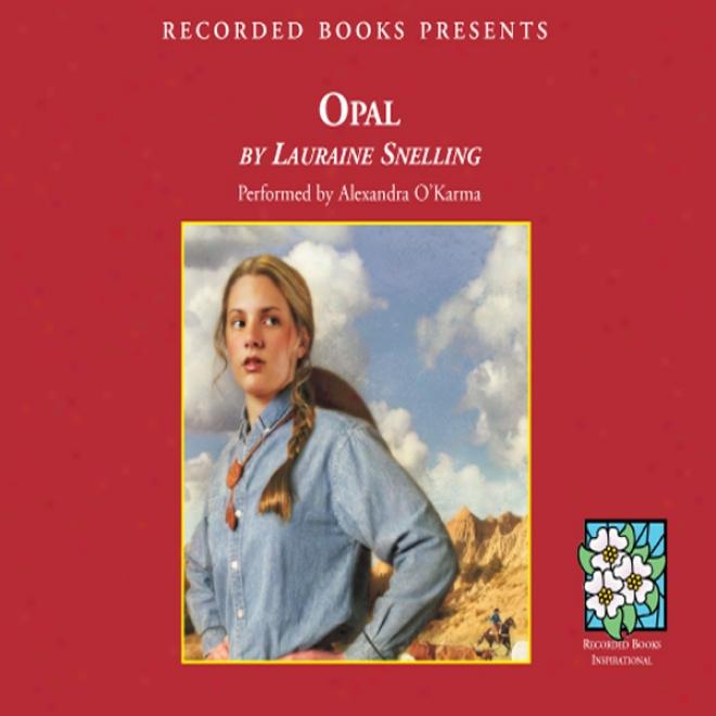 Opal (unabridged)