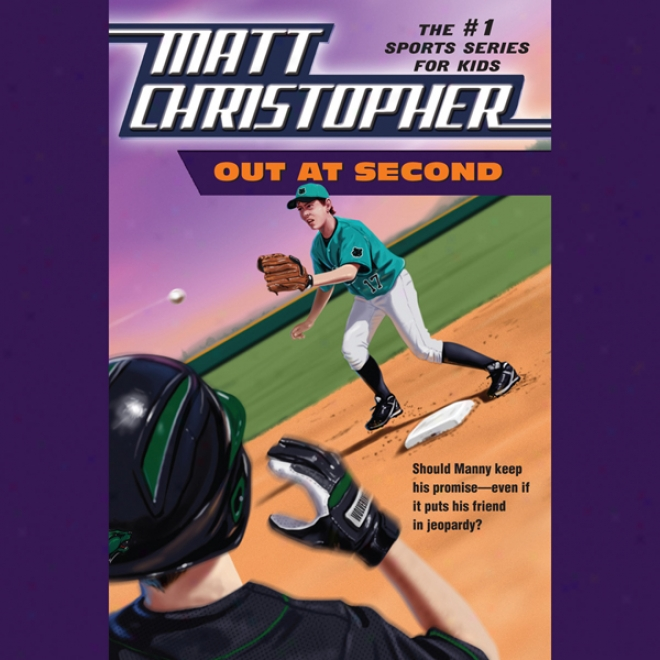 Out At Second (unabridged)