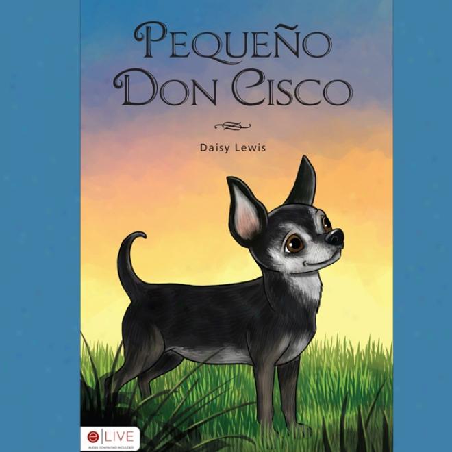 Pequeno Don Cisco (unabridged)