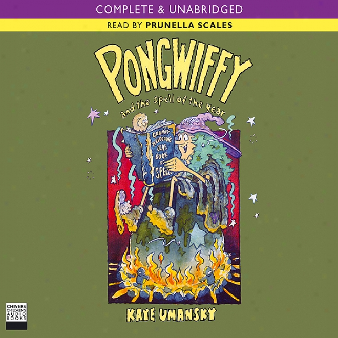 Pongwiffy And The Spell Of The Year (unabridged)