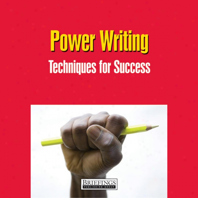 Power Writing: Techniques For Success (unabridged)