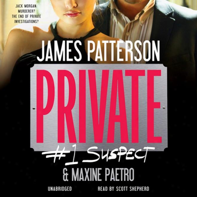 Private: #1 Suspect (unabridged)