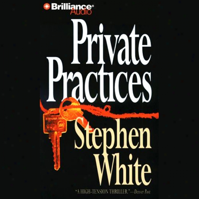 Private Practices: A Dr. Alan Gregory Mystery
