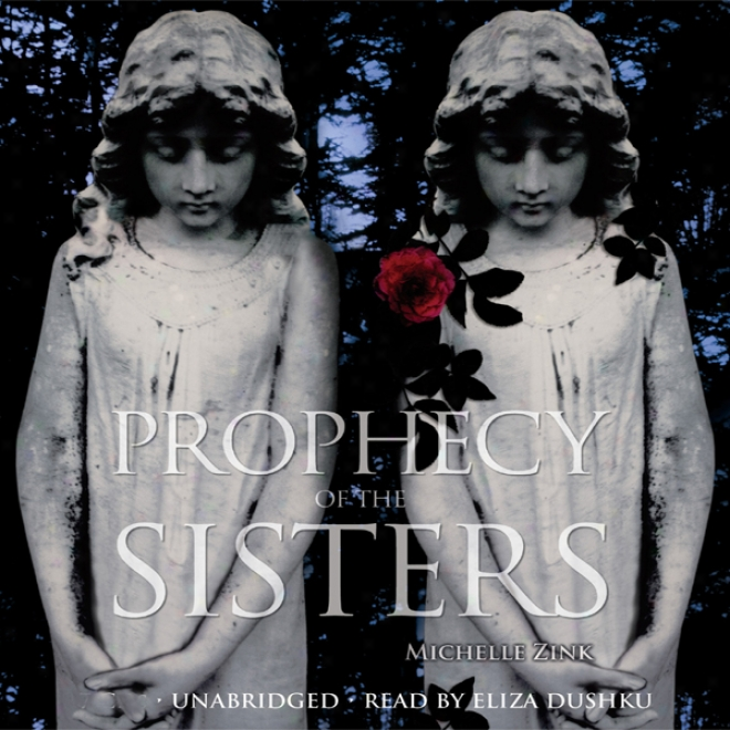 Prophecy Of The Sisters (unabridged)
