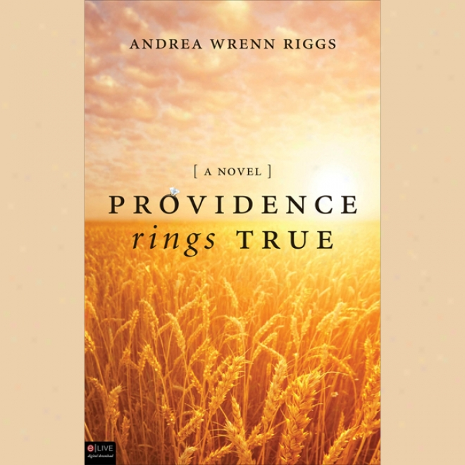 Providence Rings True: A Novel