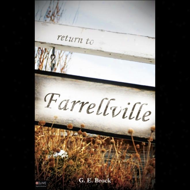 Retudn To Farrellville