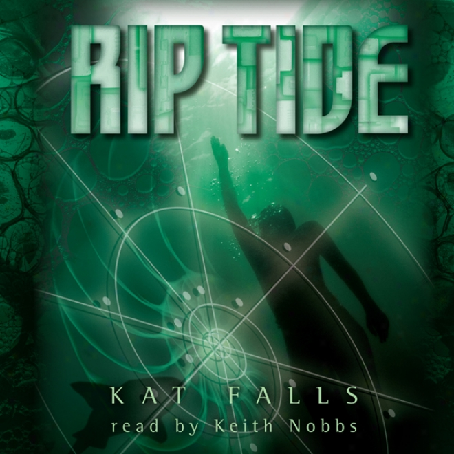 Rip Tide: Dark Life, Book 2 (unabridged)