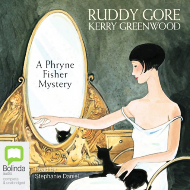 Ruddy Gore: A Phryne Fisher Trade (unabridged)