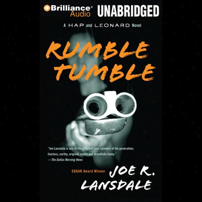 Rumble Tumble: A Hap And Leonard Novel #5 (unabridged)