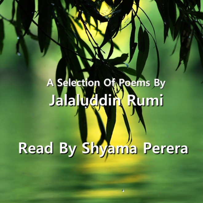 Rumi - A Selection Of His Pooems (unabridged)