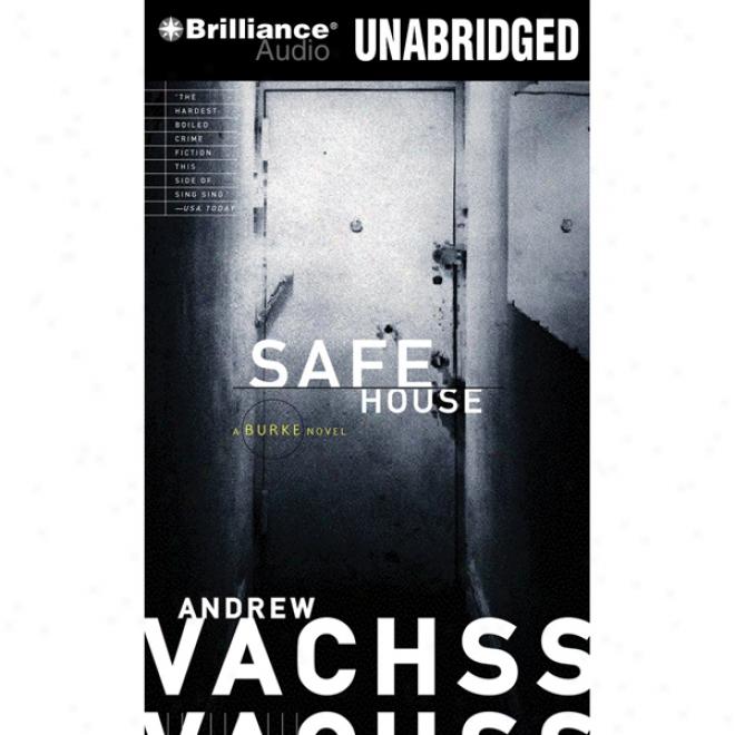 Safe House: A Burke Novel #10 (unabridged)