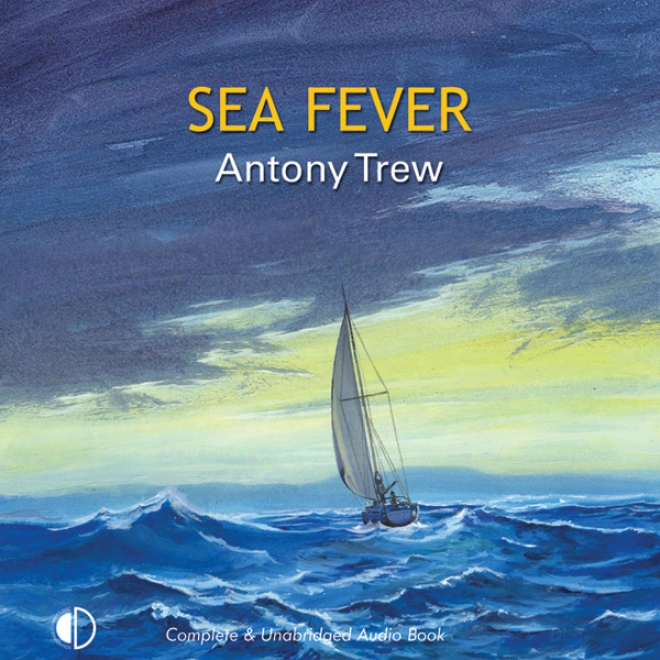 sea fever analysis 5649 results for sea fever narrow results that when the sea was calm all boats overview summary of events key people & terms summary & analysis the road.