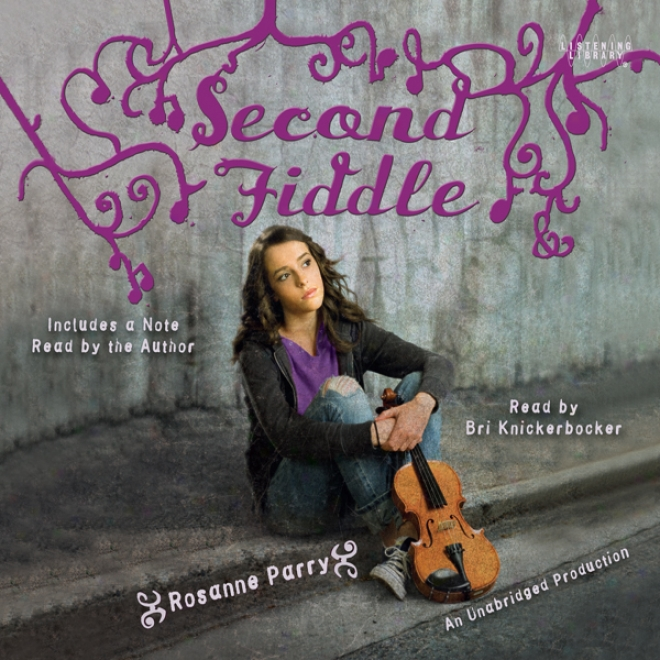 Second Fiddle (unabridged)