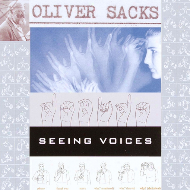 Seeing Voices: A Joudney Into The W0rld Of The Deaf (unabridged)