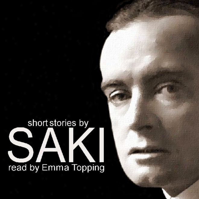 Short Stories By Saki (unabridged)