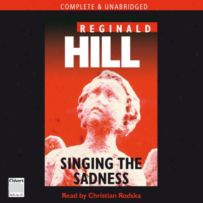 Singing The Sorrow (unabridged)