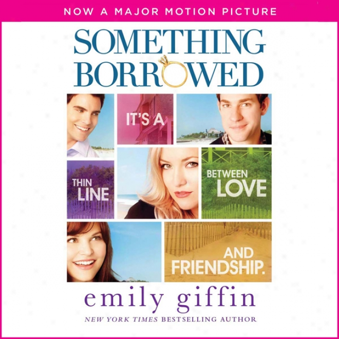 Something Borrowed (unabridged)