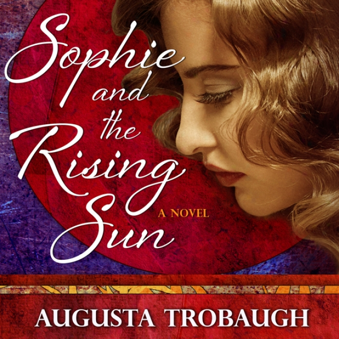 Sophie And The Rising Sun (unabridged)