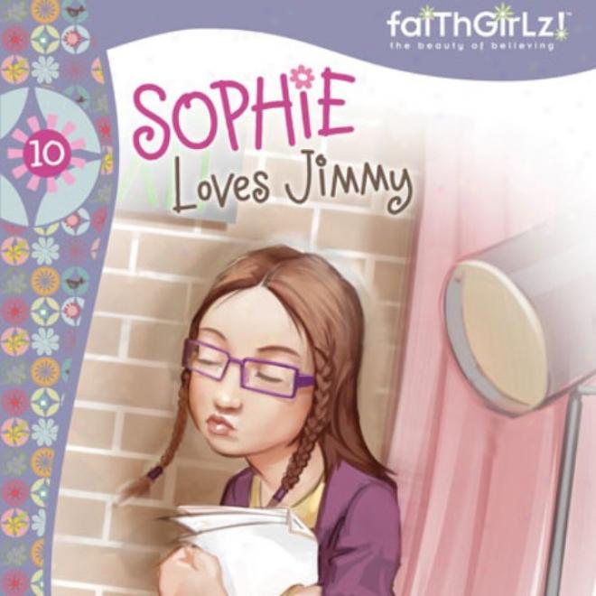 Sophie Loves Jimmy (unabridged)