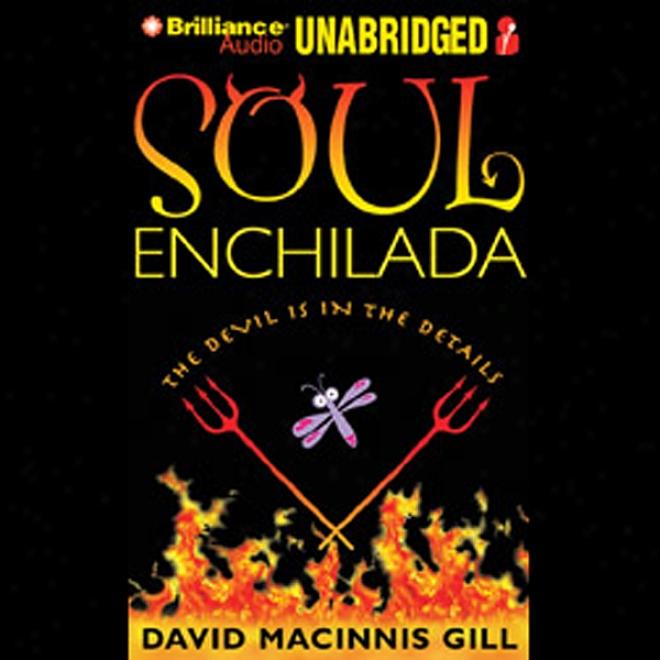 Soul Enchilada (unabridged)